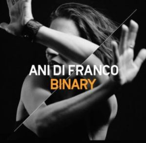 Ani Difranco Binary