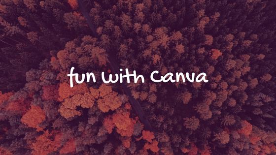 fun with Canva.png