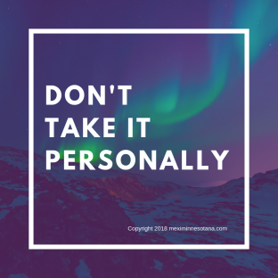 do not take it personally