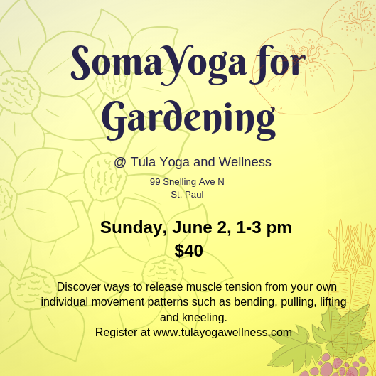 SomaYoga for Gardening
