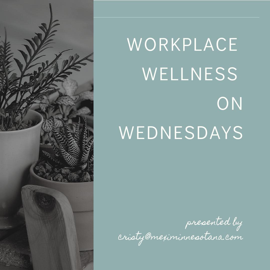 WORKPLace wellness on wednesdays