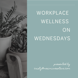 WORKPLace wellness on wednesdays