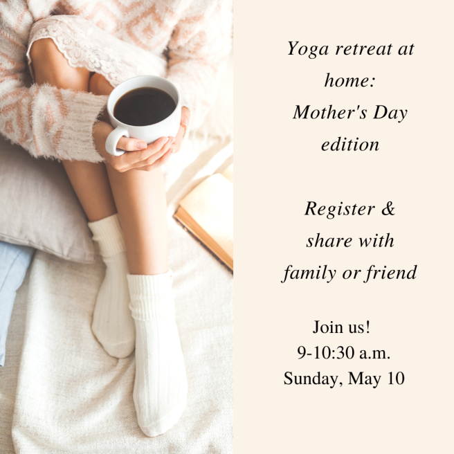 Sunday Retreat Mother's Day edition